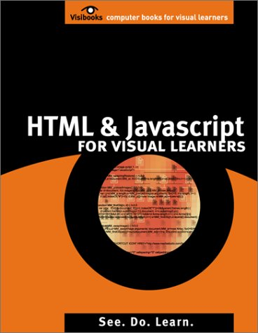 HTML & JavaScript for Visual Learners: Chris Charuhas