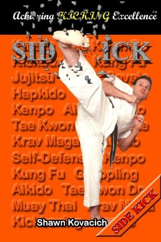 Side Kick (Achieving Kicking Excellence, Vol. 10): Kovacich, Shawn