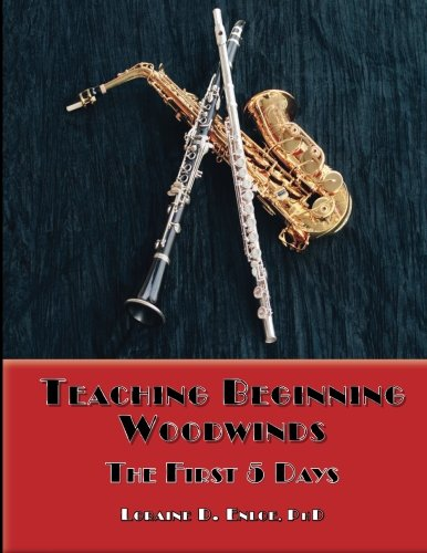 9780970751232: Teaching Beginning Woodwinds: The First 5 Days