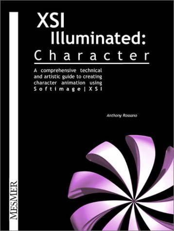 9780970753045: XSI Illuminated: Character