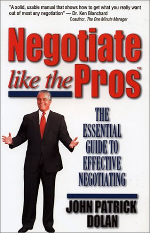 9780970755100: Negotiate like the Pros