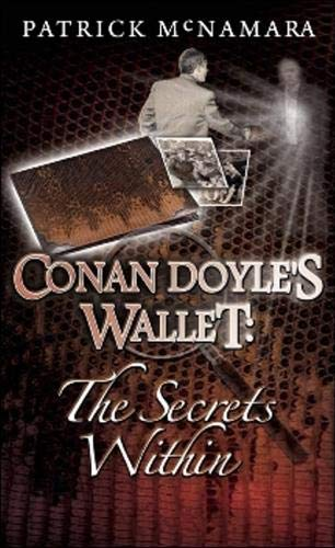 Conan Doyle's Wallet: The Secrets Within: McNamara, Patrick