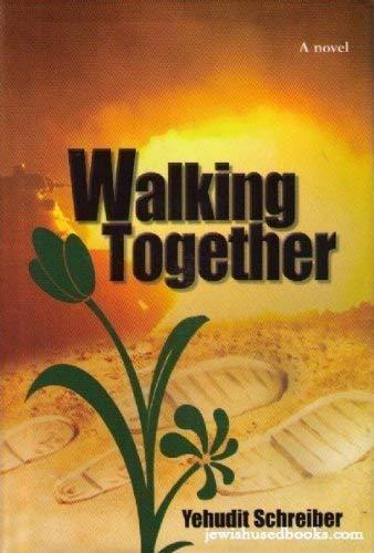 9780970757227: Walking Together: A Novel