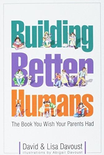 9780970757319: Building Better Humans