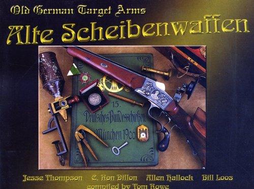 Alte Scheibenwaffen: Old German Target Arms. 1860-1940. Volumes 1, 2, 3 (Complete): Rowe, Tom ...