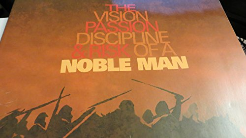 The Vision Passion Discipline and Risk of a Noble Man (PAPERBACK) (9780970761637) by JAMES RYLE