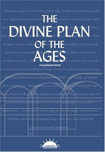 9780970761736: The Divine Plan of the Ages: An Illustrated Edition