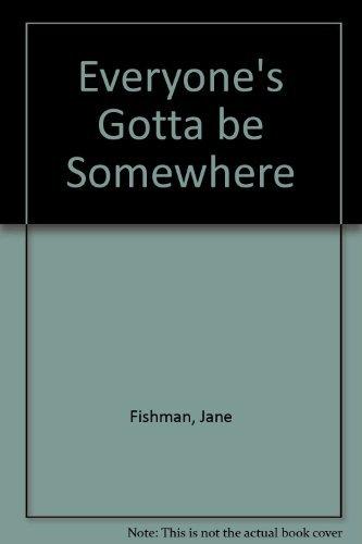 9780970763907: Everyone's Gotta Be Somewhere, Savannah Columns
