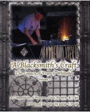 9780970766472: A Blacksmith's Craft: The Legacy of Francis Whitaker (Volume 1)
