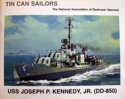 USS Joseph P. Kennedy, Jr. (DD-850) (Tin Can Sailors): Robert F. Sumrall