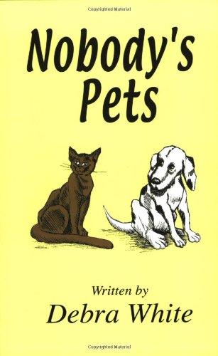 9780970775801: Nobody's Pets