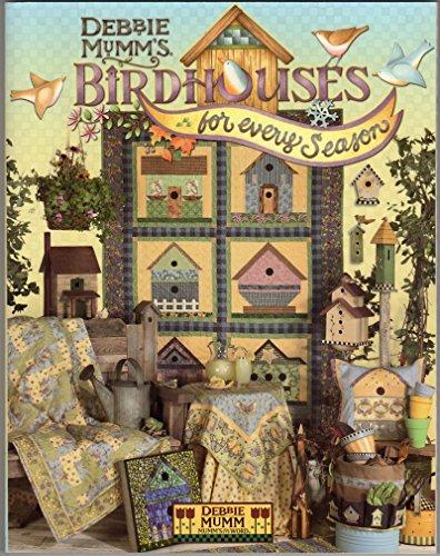 9780970781109: Debbie Mumm's Birdhouses for Every Season