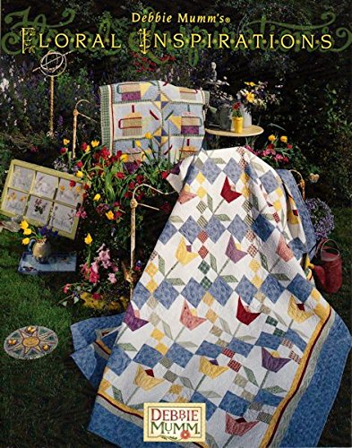 Debbie Mumm's Floral Inspirations (0970781172) by Mumm, Debbie