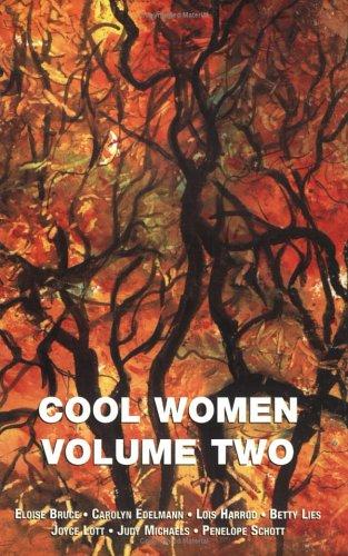 Cool Women Poems, Volume Two: Bruce, Eloise; Schott, Penelope; Michaels, Judy; Harrod, Lois; Lies, ...