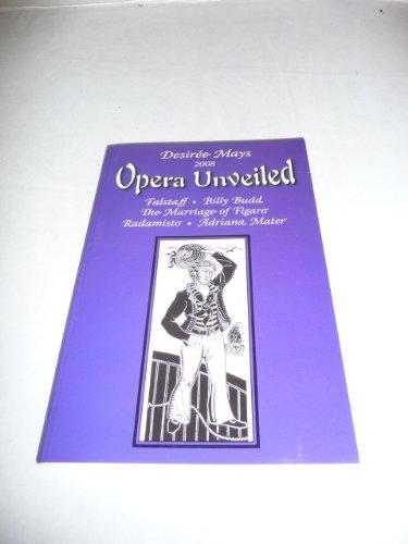 Opera Unveiled 2008: Falstaff, Billy Budd, Marriage: Desiree Mays