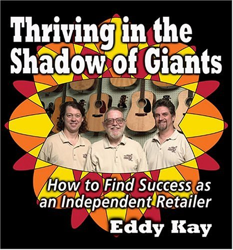 9780970782502: Thriving in the Shadow of Giants: How to Find Success as an Independent Retailer