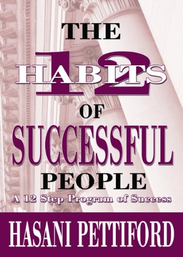 9780970791535: The 12 Habits of Successful People: A 12 Step Program of Success