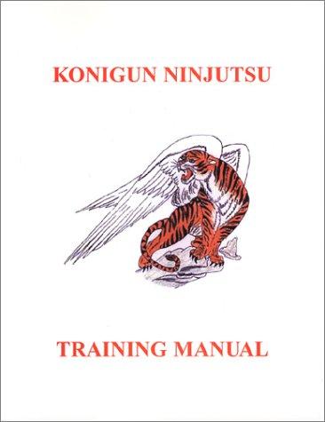9780970791702: Konigun Ninjutsu Training Manual