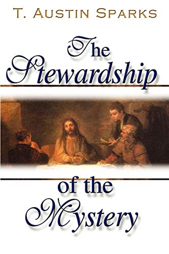 9780970791962: The Stewardship of the Mystery: All Things in Christ