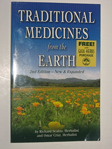 9780970793614: Traditional Medicines from the Earth