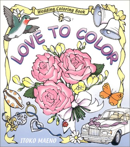 9780970794406: Love to Color : Wedding Coloring Book