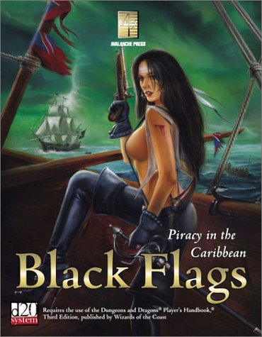 Black Flags - Piracy in the Caribbean (Historical Supplements (d20))