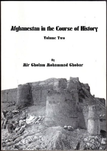 9780970796400: 2: Afghanistan in the Course of History, Volume Two