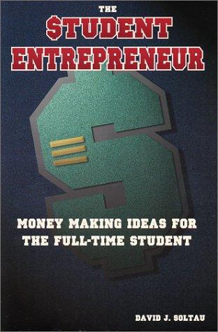 9780970798602: The $tudent Entrepreneur