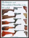 Holsters and Shoulder-Stocks of the World: Vanderlinden, Anthony