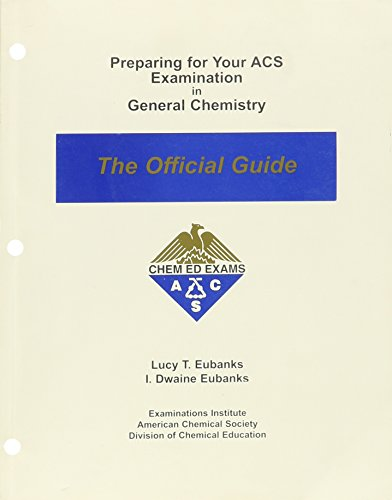 9780970804204: Preparing for Your ACS Examination in General Chemistry: The Official Guide