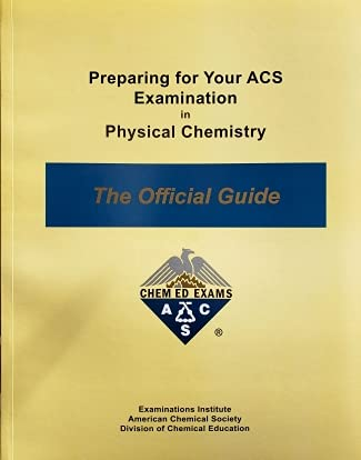 9780970804228: Preparing for you ACS Examination in Physical Chemistry : The Official Guide