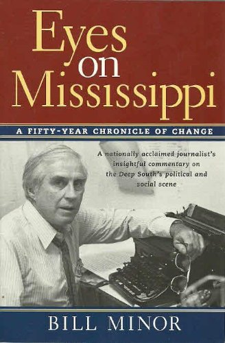 9780970804709: Eyes on Mississippi : A Fifty-Year Chronicle of Change