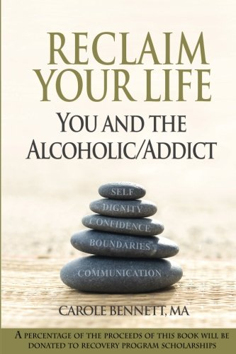 9780970805041: Reclaim Your Life: You and the Alcoholic/Addict