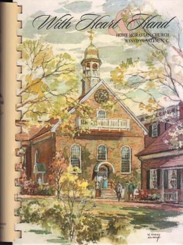 With Heart & Hand a Cookbook Honoring the 200th Anniversary of the Consecration of Home ...