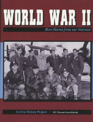 World War II: More Stories From Our Veterans: n/a