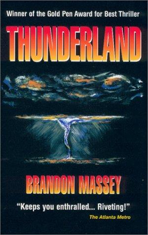 9780970807502: Thunderland : A Novel of Suspense