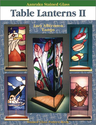 9780970809995: Aanraku Table Lanterns Stained Glass Pattern Book Volume 2.