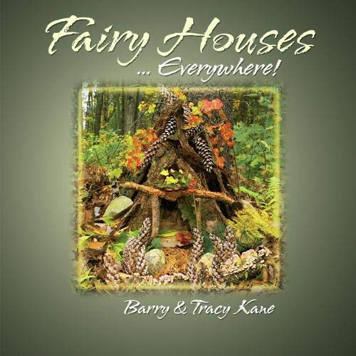 9780970810441: Fairy Houses . . . Everywhere! (The Fairy Houses Series)