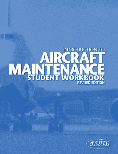 9780970810991: Introduction to Aircraft Maintenance Student Workbook