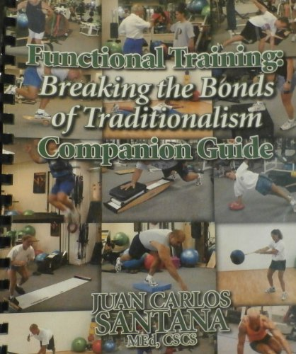 9780970811615: Functional Training: Breaking the Bonds of Traditionalism (Companion Guide)