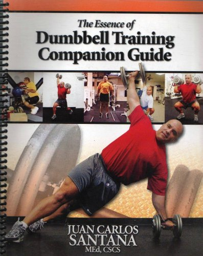 9780970811639: The Essence of Dumbbell Training Companion Guide