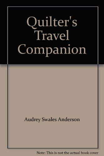 9780970811936: Quilter's Travel Companion