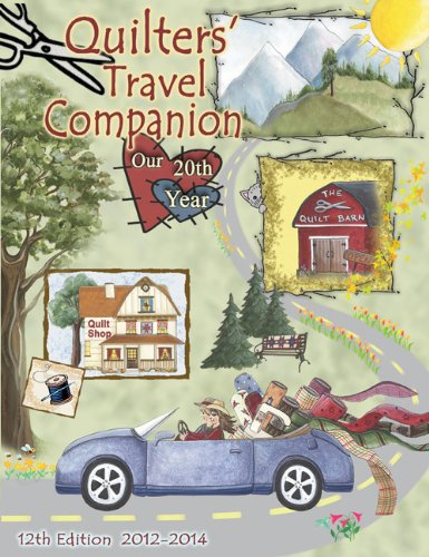 9780970811981: Quilters Travel Companion