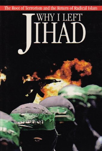 Why I Left Jihad: The Root of Terrorism and the Rise of Islam: Walid Shoebat