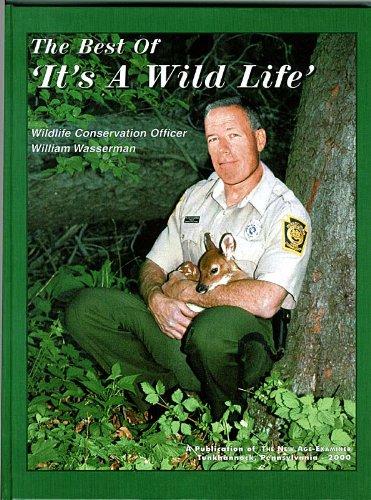 Best of It's a Wild Life: William Wasserman