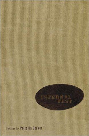9780970817709: Internal West: Poems