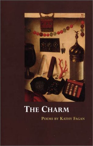 9780970817747: The Charm: Poems