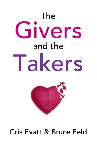 9780970818102: The Givers & The Takers