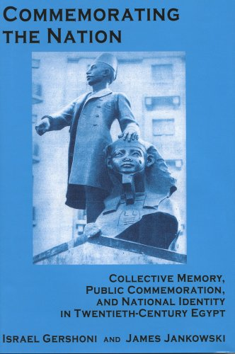 9780970819918: Commemorating the Nation: Collective Memory, Public Commemoration, and National Identity in Twentieth-century Egypt (Chicago Studies on the Middle East)