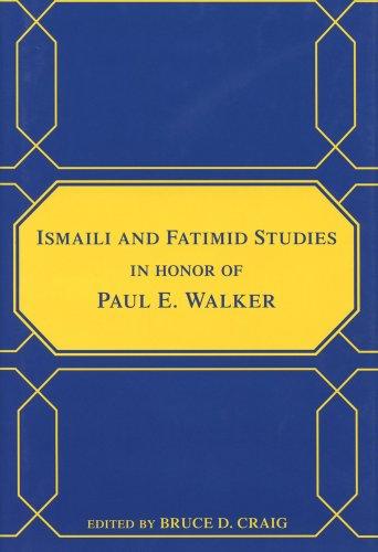 9780970819963: Ismaili and Fatimid Studies in Honor of Paul E. Walker